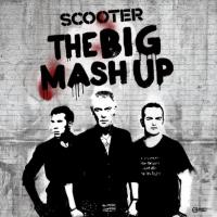 Scooter - The Big Mash Up (Релиз - 14.10.2011)
